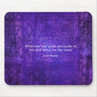 Emily Bronte whimsical romance quote Mouse Pad