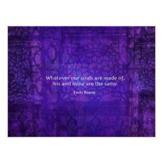 Emily Bronte whimsical romance quote Poster