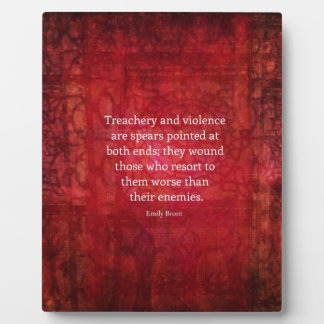 Emily Bronte WISDOM quote Plaques