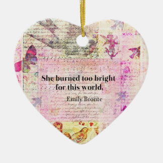 Emily Brontë, Wuthering Heights quote Ceramic Ornament