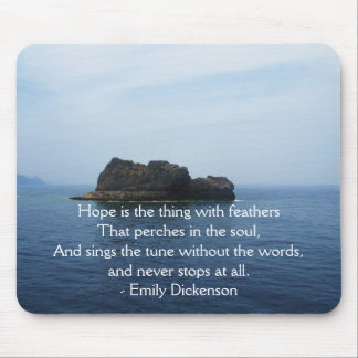Emily Dickenson Inspirational  QUOTE for Healing Mouse Pad