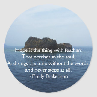 Emily Dickenson Inspirational  QUOTE for Healing Round Stickers