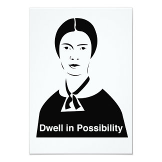 Emily Dickinson Dwell in Possibility Invitations