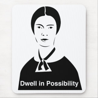 Emily Dickinson Dwell in Possibility Mouse Pad