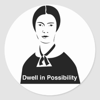 Emily Dickinson Dwell in Possibility Stickers