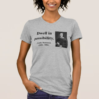 Emily Dickinson Quote 2b T-Shirt