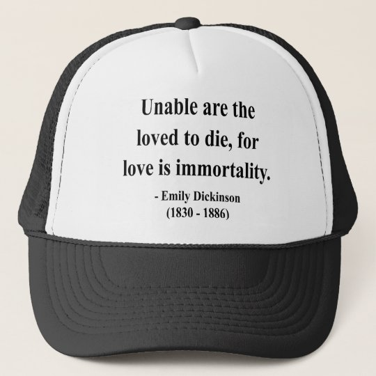 Emily Dickinson Quote 8a Trucker Hat
