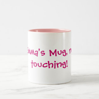 Emma's Mug, no touching! Two-Tone Coffee Mug