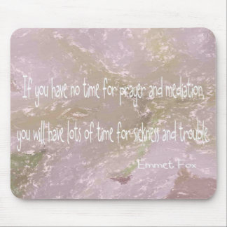 Emmet Fox quote Mouse Pad