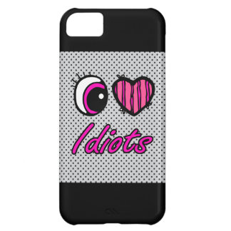 Emo Eye Heart I Love Idiots Cover For iPhone 5C