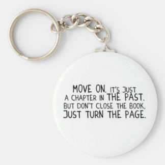 EMO PAST MOVE ON ITS JUST CHAPTER IN YOUR LIFE DON KEYCHAIN