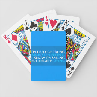 EMO TRUTH TIRED OF TRYING CRYING SMILING INSIDE DY BICYCLE PLAYING CARDS