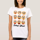 emoji,emoticon, today's mood,mood swing? T-Shirt
