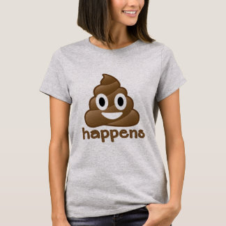 Emoji Poop Happens T-Shirt