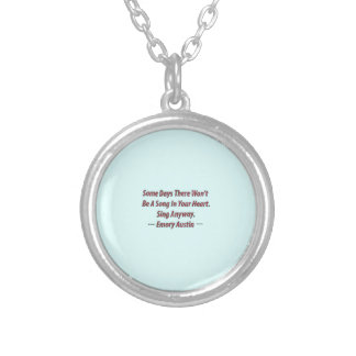 Emory Austin Inspirational, Motivational Quote. Silver Plated Necklace