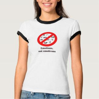 Emotions, not emoticons T-Shirt