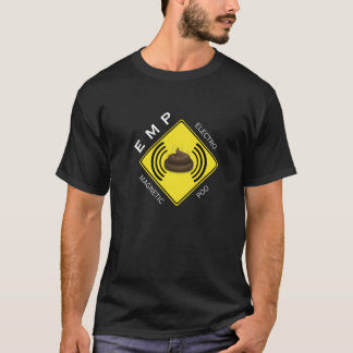 EMP (Electro Magnetic Poo) T-Shirt