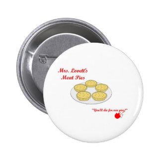 Empanadas de carne de señora Lovetts Pin Redondo 5 Cm
