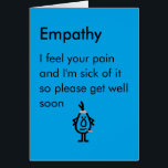 """Empathy - a funny get well poem card<br><div class=""""desc"""">A funny get well card,  featuring a bad poem and illustration,  about how empathy can be motivating.</div>"""