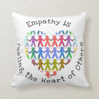 Empathy is feeling the heart of others throw pillow