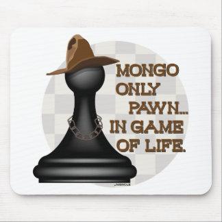 Empeño del Mongo solamente en el juego de la vida Alfombrillas De Raton