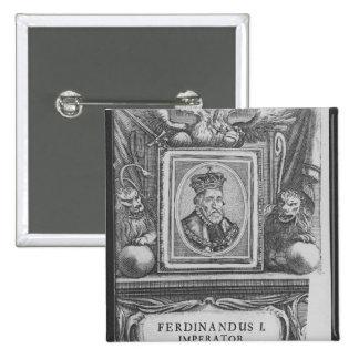 Emperador Fernando I, rey de Bohemia Pin Cuadrado