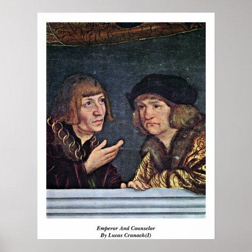 Emperador y consejero por Lucas Cranach (I) Poster