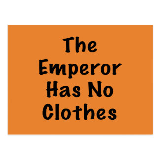 Emperor Has No Clothes Postcard