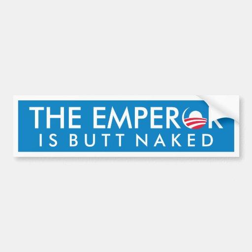 Emperor is Butt Naked Bumper Sticker