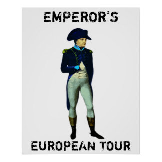 EMPEROR'S EUROPEAN TOUR POSTER