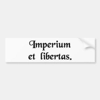 Empire and liberty. bumper sticker