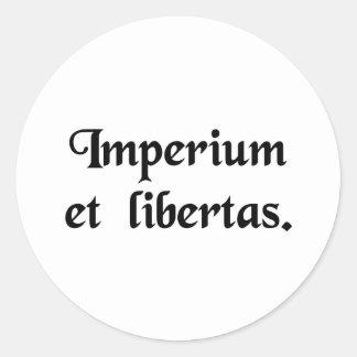 Empire and liberty. classic round sticker