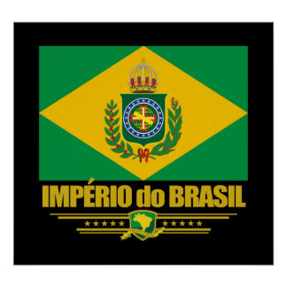 Empire of Brazil Poster