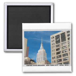 Empire State Building New York City April 2012 2 Inch Square Magnet