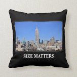 Empire State Building, NYC Skyline: Size Matters Throw Pillows