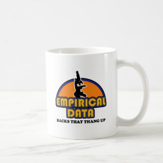 Empirical Data Backs That Thang Up Coffee Mug