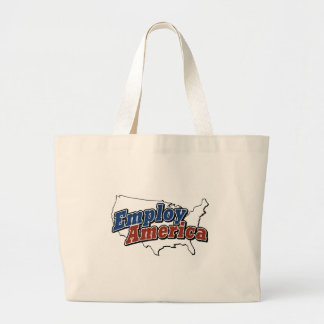 Employ America Products Large Tote Bag