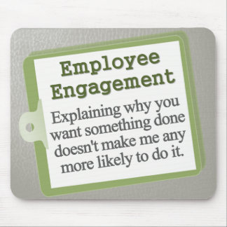 Employee Engagement Mousepad