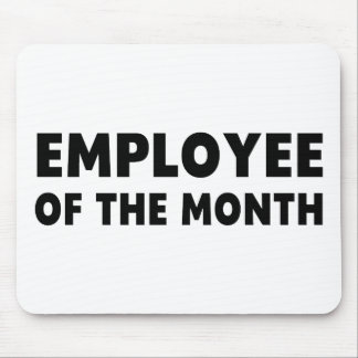 Employee Month Mouse Pad