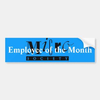 Employee of the Month Bumper Sticker Car Bumper Sticker