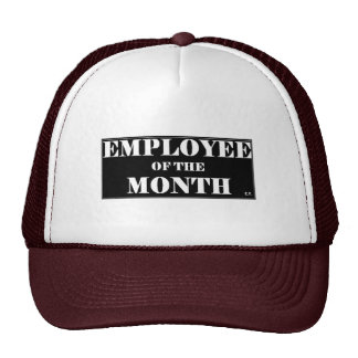 EMPLOYEE OF THE MONTH - Customized Trucker Hat