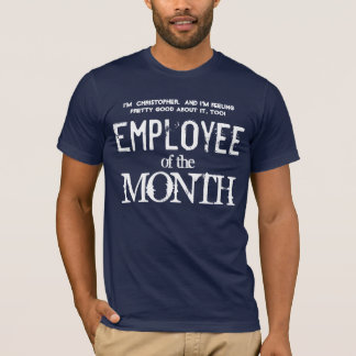 Employee of the Month Employee Appreciation V08 T-Shirt