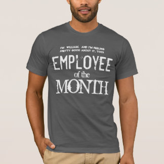 Employee of the Month Employee Appreciation V12 T-Shirt