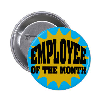 Employee of the Month gold and blue Pinback Button