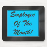 Employee Of The Month! Metal Look Frame Mousepad