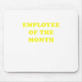 Employee of the Month Mouse Pad