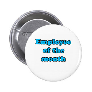 employee of the month pinback button