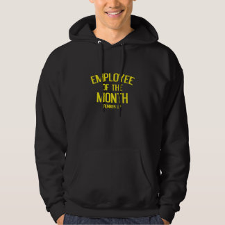 Employee Of The Month Runner Up Hoodie