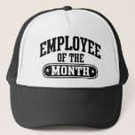 "Employee Of The Month Trucker Hat<br><div class=""desc"">Best hat for all best employee around the world.</div>"
