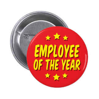 Employee of the year pinback button